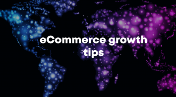 eCommerce growth tips