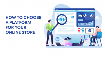 How to choose a platform for your online store?