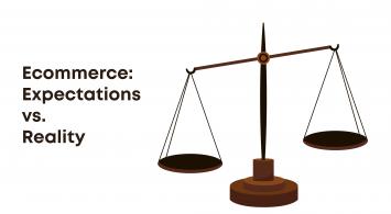eCommerce – expectations vs. reality